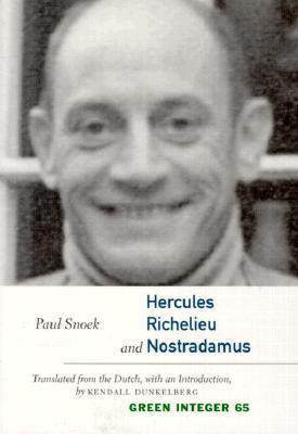 Hercules, Richelieu, and Nostradamus