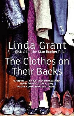 The Clothes On Their Backs by Linda Grant