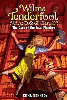 Wilma Tenderfoot by Emma Kennedy