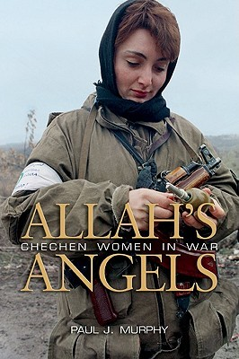 Allah's Angels by Paul J. Murphy