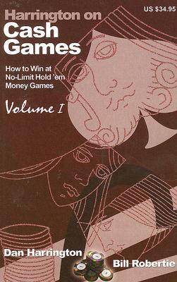 Harrington on Cash Games by Dan Harrington