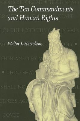 The Ten Commandments & Human Rights(Overtures to Biblical Theology 8) (ePUB)