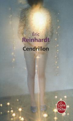 Cendrillon by Éric Reinhardt