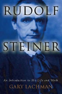 Rudolf Steiner: An Introduction to His Life and Work EPUB