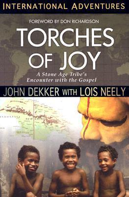 Torches of Joy: International Adventures