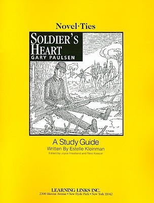 Soldier's Heart: Novel-Ties Study Guide