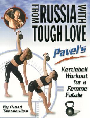 From Russia With Tough Love Pavels Kettlebell Workout For A Femme