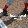 Intentional Walk: More Devotions for Baseball Fans