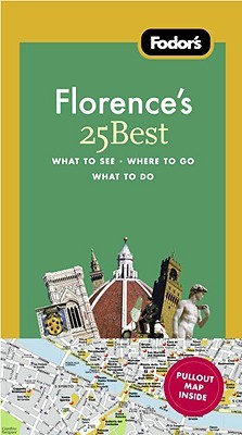 Fodor's Florence's 25 Best