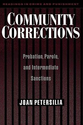 Community Corrections: Probation, Parole, and Intermediate Sanctions