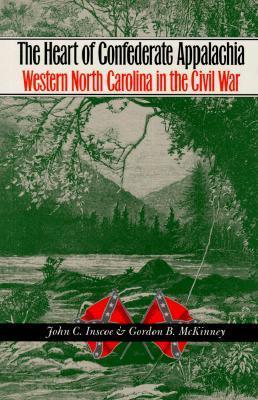 Heart of Confederate Appalachia: Western North Carolina in the Civil War