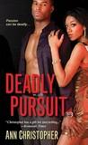 Deadly Pursuit (Deadly #1)
