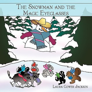 The Snowman and the Magic Eyeglasses