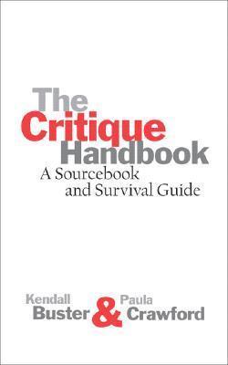 The Critique Handbook: A Sourcebook and Survival Guide