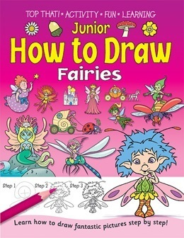 Junior How to Draw Fairies.