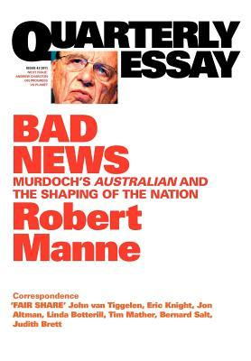 Bad News by Robert Manne