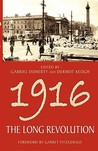 1916: The Long Revolution