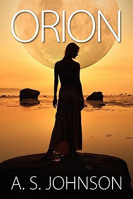 Orion by A.S. Johnson