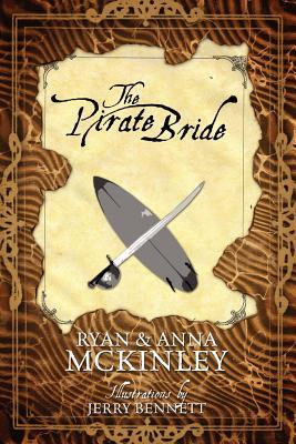 The Pirate Bride by Ryan McKinley