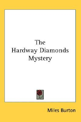 The Hardway Diamonds Mystery
