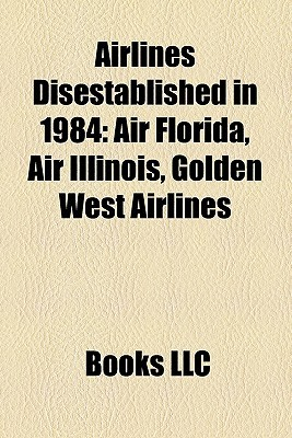 Airlines Disestablished In 1984