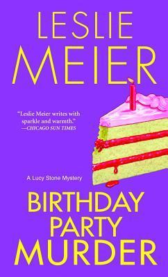 Ebook Birthday Party Murder by Leslie Meier PDF!