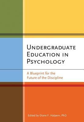 Undergraduate education in psychology a blueprint for the future 7357249 malvernweather Gallery
