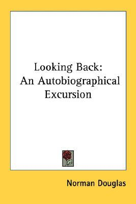 Looking Back: An Autobiographical Excursion