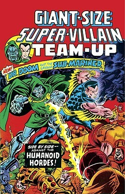 Essential Super-Villain Team-Up, Vol. 1 by Gerry Conway