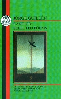 Guillen: Cantico: Selected Poems