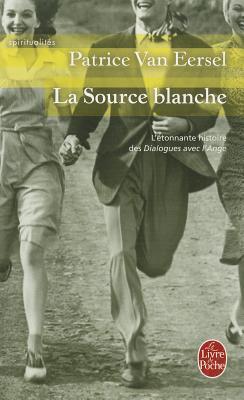 La Source Blanche