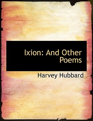 Ixion: And Other Poems