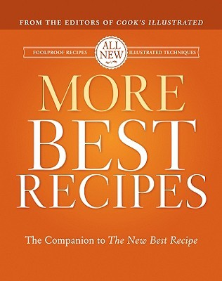 More Best Recipes by Cook's Illustrated Magazine