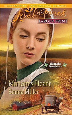 Miriams Heart(Hannahs Daughters 2)