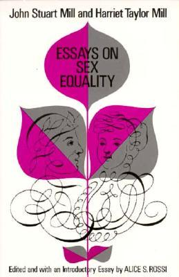 Essays on Sex Equality by John Stuart Mill