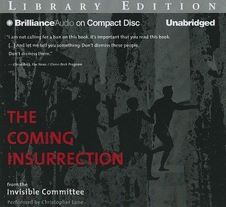 Coming Insurrection, The