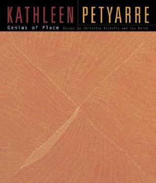 Kathleen Petyarre: Genius of Place