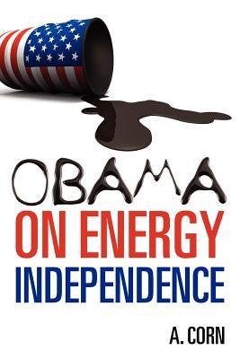 Obama on Energy Independence