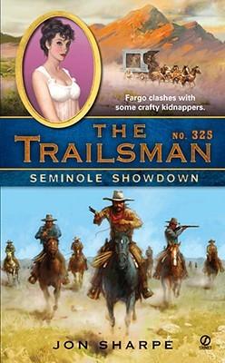 Seminole Showdown (The Trailsman #325)