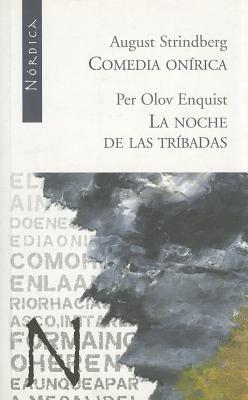 Comedia onírica / La noche de las tríbadas