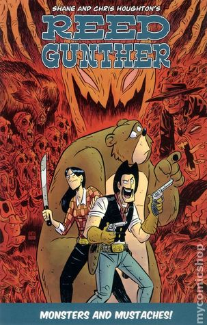 Reed Gunther, Vol. 2: Monsters and Mustaches!