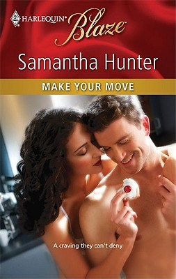 Make Your Move (Harlequin Blaze, #542)