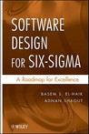 Software Design for Six-SIGMA: A Roadmap for Excellence