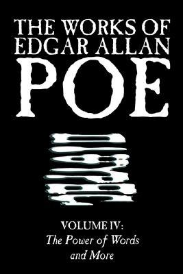 The Works of Edgar Allan Poe, Vol. IV of V, Fiction, Classics, Literary Collections