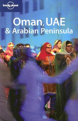 Oman, UAE & Arabian Peninsula by Jenny Walker