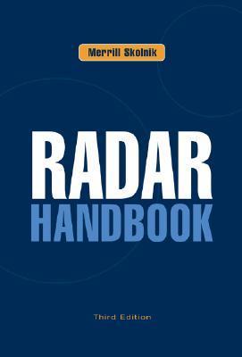 Radar Handbook by Merrill I. Skolnik