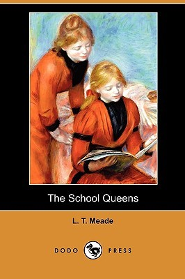 The School Queens by L.T. Meade