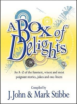 Box of Delights: An A-Z of Their Funniest, Wisest and Most Poignant Stories, Proverbs, Jokes