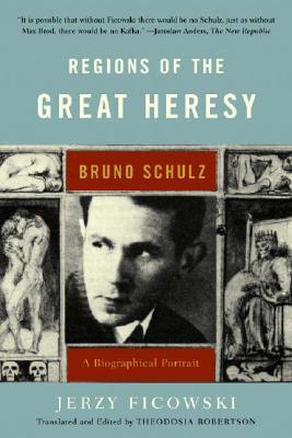Regions of the Great Heresy by Jerzy Ficowski