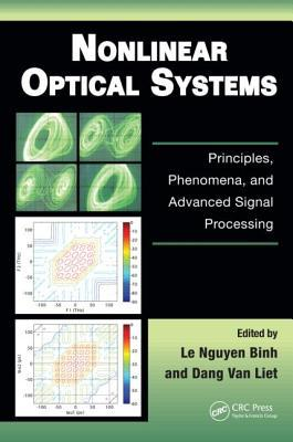 Nonlinear Optical Systems: Principles, Phenomena, and Advanced Signal Processing